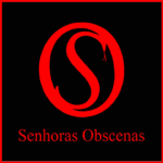 Senhoras Obscenas Podcast