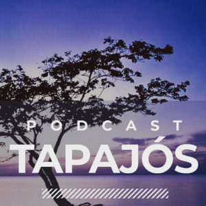 Capa do podcast Tapajós