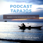 tapajós podcast 03