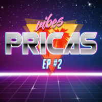 EP #2 - Pricas Vibes