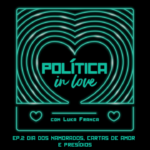 Política in Love Podcast Luka 2